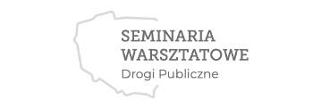 Seminaria warsztatowe Drogi Publiczne