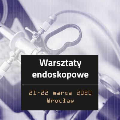Warsztaty endoskopowe