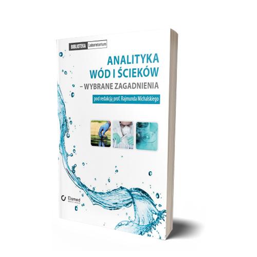 Analityka wód i ścieków – wybrane zagadnienia