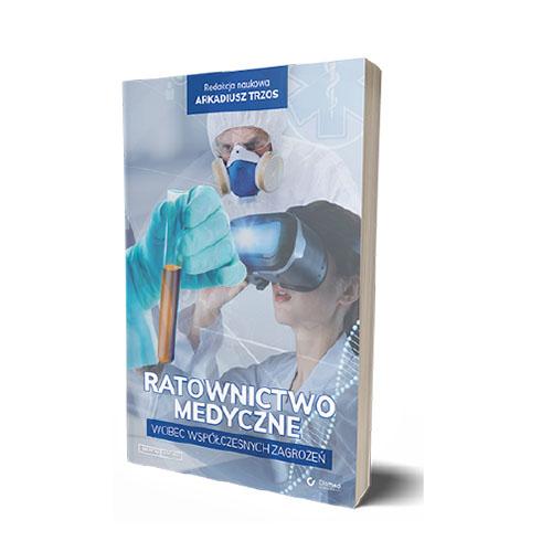 Ratownictwo medyczne wobec współczesnych zagrożeń
