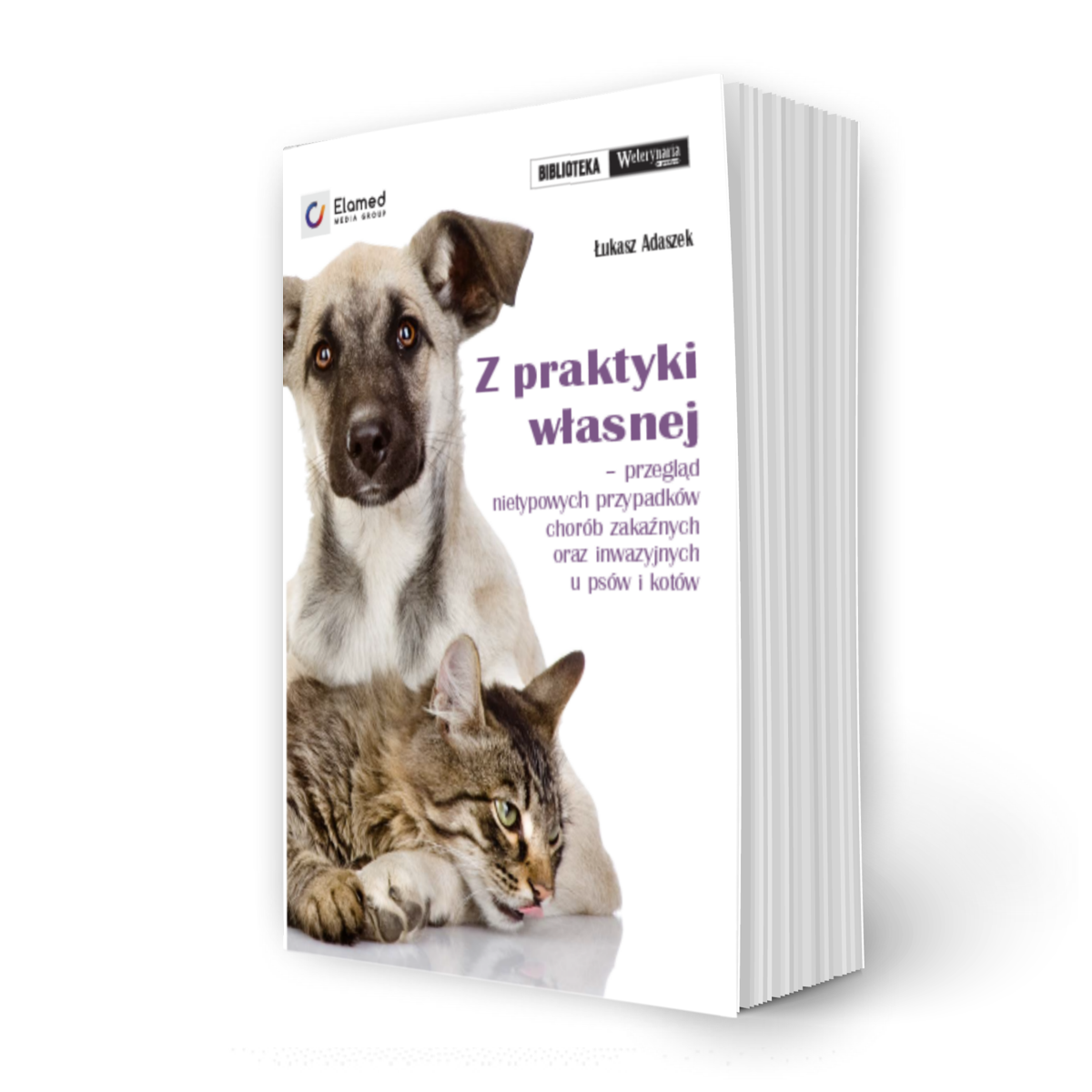Z praktyki własnej – przegląd nietypowych przypadków chorób zakaźnych oraz inwazyjnych u psów i kotów