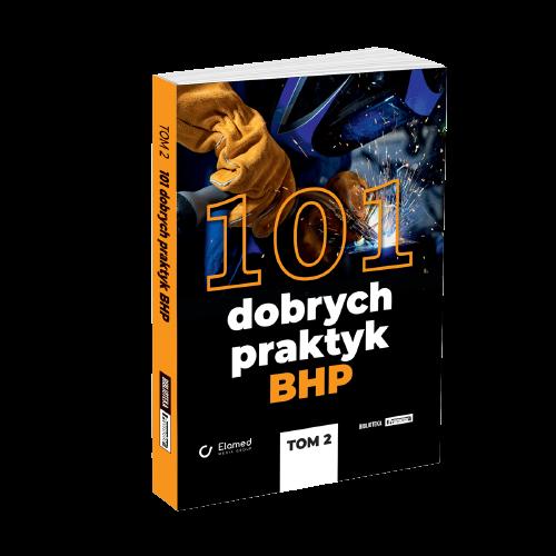 101 Dobrych Praktyk BHP II